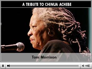 TMorrison-atributetoChinuaAchebe